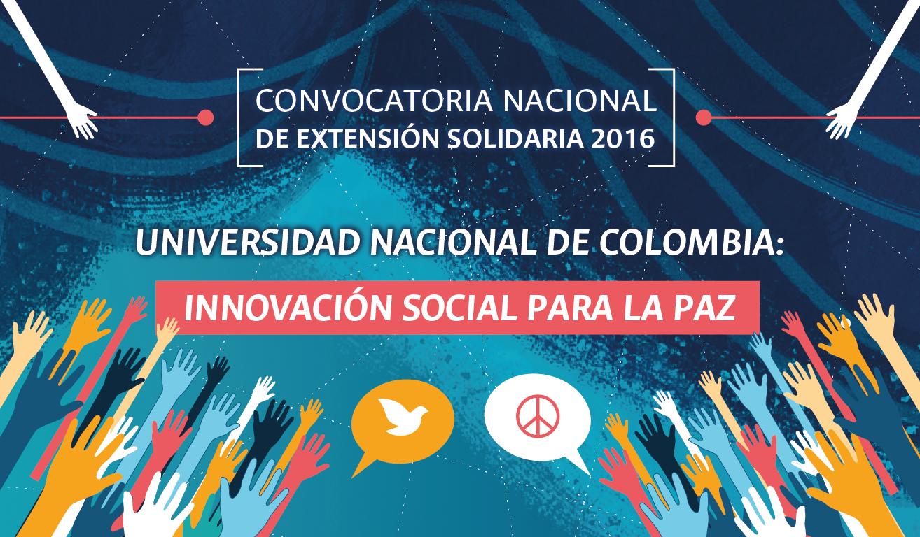 Convocatoria Nacional de Extensión Solidaria 2016: «Innovación social para la paz»