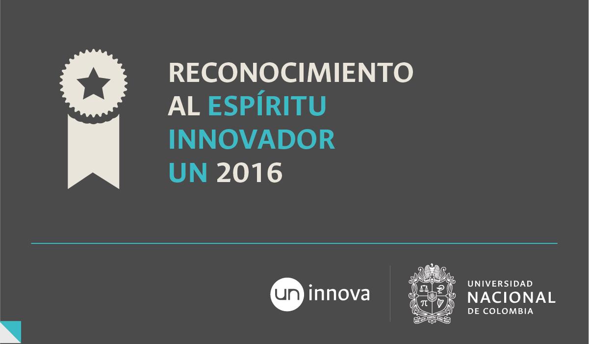 Reconocimiento al Espíritu Innovador UN 2016