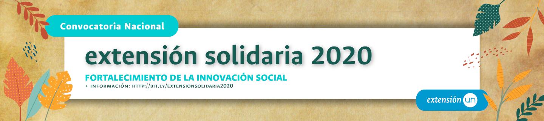 Convocatoria Nacional de Extensión Solidaria 2020 para el Fortalecimiento de la Innovación Social