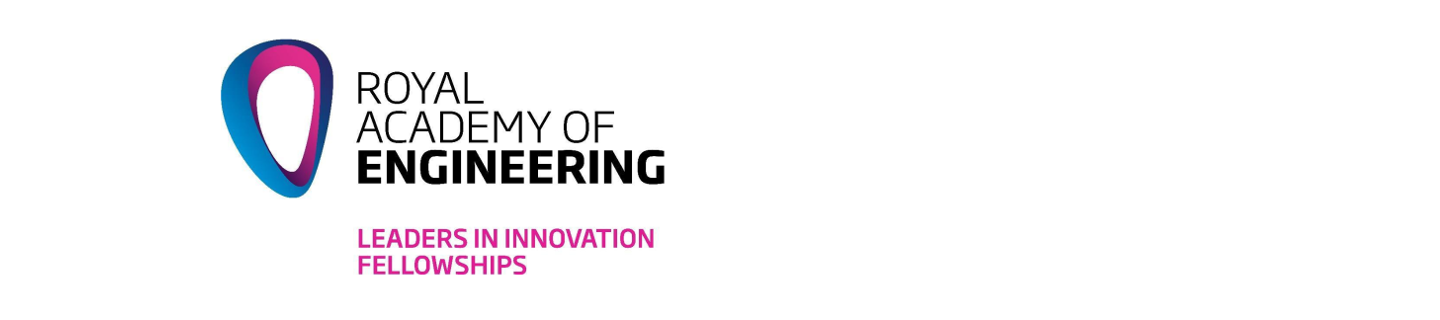 Royal Academy of Engineering - Leaders in Innovation Fellowships (LIF)